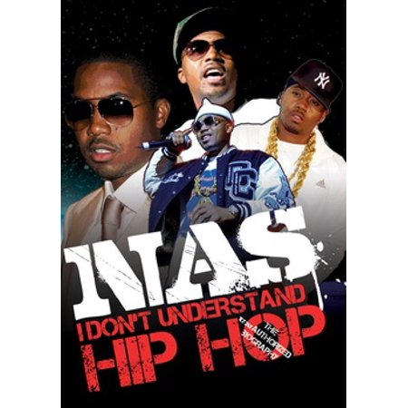 Nas - I Don't Understand Hip Hop: Unauthorized - Hip Hop Banners