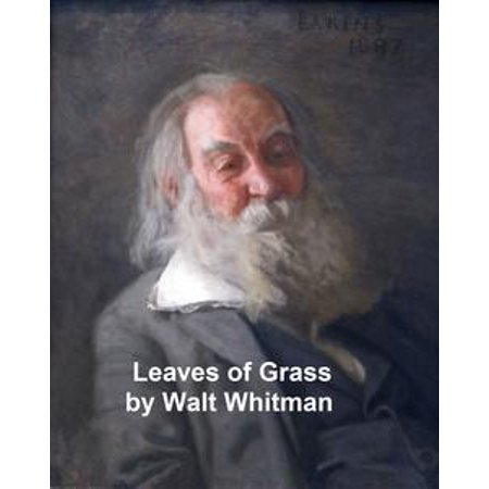 Leaves of Grass, with links to every poem - - Luster Leaf Link