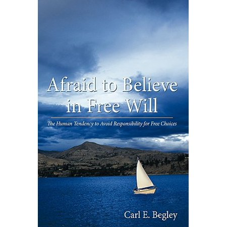 Afraid to Believe in Free Will : The Human Tendency to Avoid Responsibility for Free (Human And Social Biology Multiple Choice Questions)