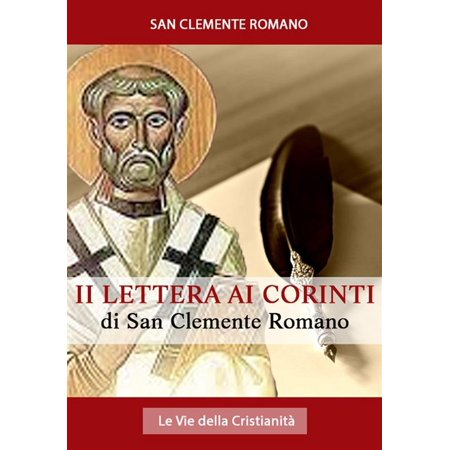 Seconda Lettera ai Corinti di San Clemente Romano - (San Clemente Series)