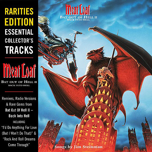 Bat Out Of Hell Back Into Hell: Rarities Edition