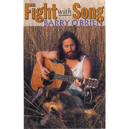 Barry O'Brien - Fight with Song [CD]