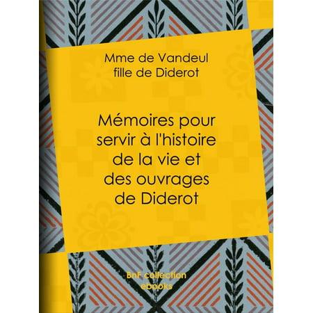 Mémoires pour servir à l'histoire de la vie et des ouvrages de Diderot, par Mme de Vandeul, sa fille - eBook - Maquillage Fille Pour Halloween