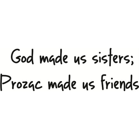 Wall Design Pieces God Made Us Sisters Funny Family Quote Humor Friends Home 4 X 16