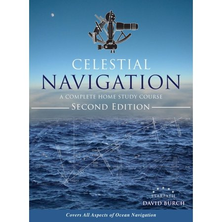Offshore Star - Celestial Navigation : A Complete Home Study Course, Second Edition, Hardcover