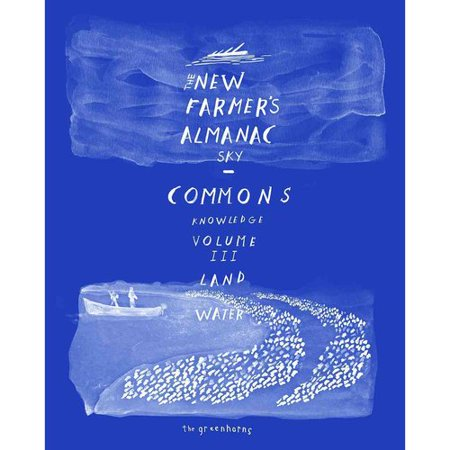 The New Farmers Almanac 2017  The Commons
