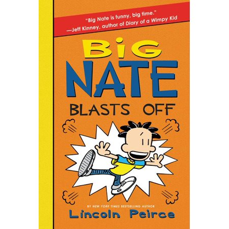 Big Nate: Big Nate Blasts Off (Hardcover)