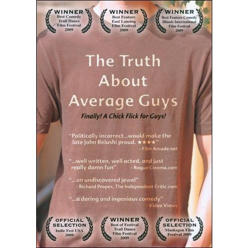 THE TRUTH ABOUT AVERAGE GUYS