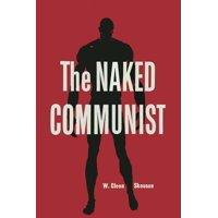 The Naked Communist (Paperback)