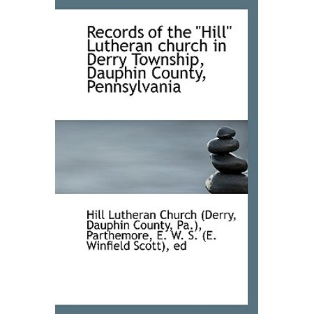 Washington Township Pennsylvania (Records of the Hill Lutheran Church in Derry Township, Dauphin County,)