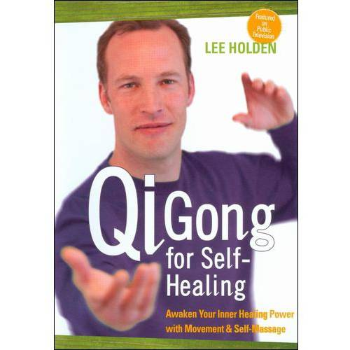 Lee Holden: Qi Gong For Self-Healing by SOUNDS TRUE VIDEO