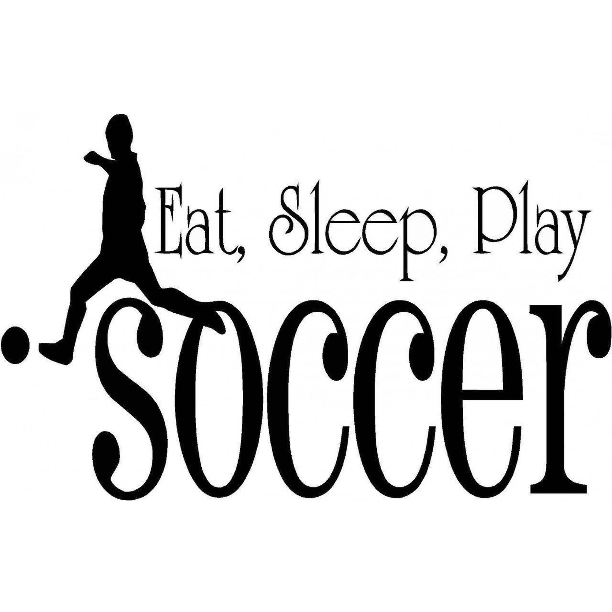 "Eat, Sleep, Play Soccer Quote Vinyl Wall Decal, 15"" x 20"", Black"