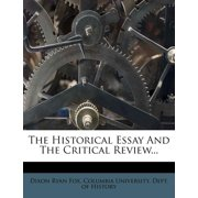 The Historical Essay and the Critical Review...