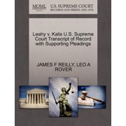 Leahy V. Kalis U.S. Supreme Court Transcript of Record with Supporting Pleadings