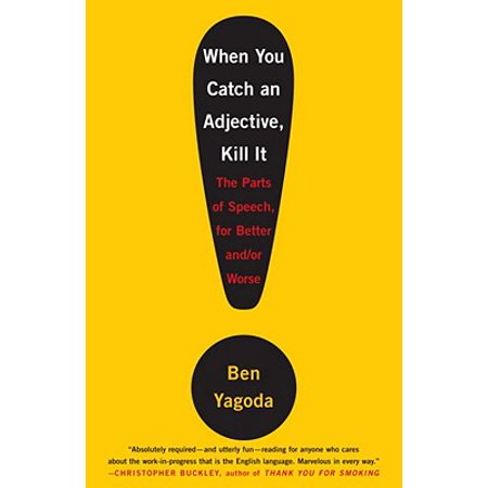 When You Catch an Adjective, Kill It - eBook (Best Way To Catch And Kill Fruit Flies)