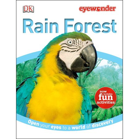 Eye Wonder: Rain Forest : Open Your Eyes to a World of