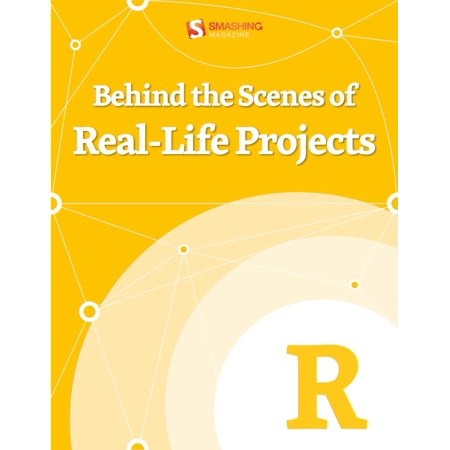 Behind the Scenes of Real-Life Projects - eBook (Project X Best Scenes)