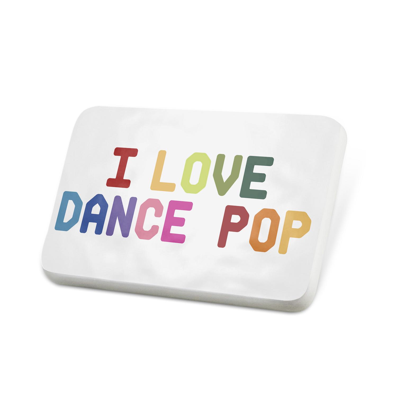 Porcelein Pin I Love Dance-pop,Colorful Lapel Badge – NEONBLOND