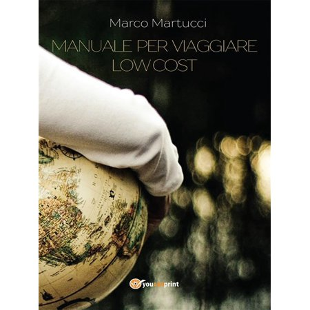 Manuale per viaggiare low cost - eBook