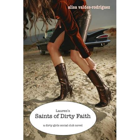 Lauren's Saints of Dirty Faith: A Dirty Girls Social Club Novel - eBook