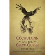 Cuchulainn & The Crow Queen