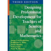 Designing Professional Development for Teachers of Science and Mathematics (Paperback)