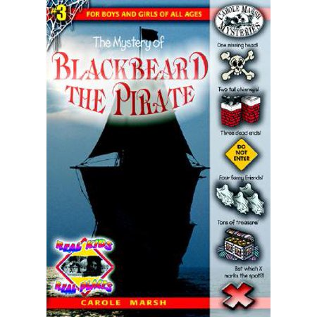 Real Kids! Real Places! (Paperback): The Mystery of Blackbeard the Pirate (Paperback) - Kids Pirate