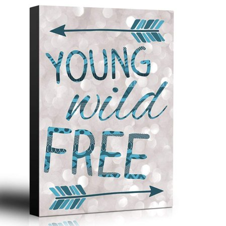 wall26 Bold Inspirational Quote Young Wild Free Blue Arrows on Champagne Bokeh Background - Home and Dorm Room Decor - Canvas Art Home Decor - 12x18 inches ()