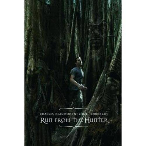 Run from the Hunter