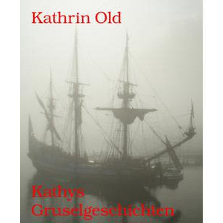 Kathys Gruselgeschichten - eBook - Halloween Gruselgeschichten