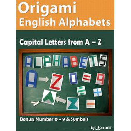 Origami English Alphabets A to Z: How to Fold Papers to be Letters A to Z - (Japanese Letters A To Z With English)