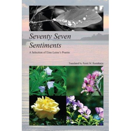 Seventy Seven Sentiments  A Selection Of Eino Leinos Poems