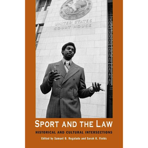 Sport and the Law: Historical and Cultural Intersections