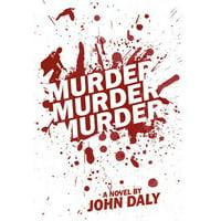 Murder, Murder, Murder