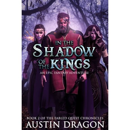 In the Shadow of the Kings (Fabled Quest Chronicles, Book 2) -