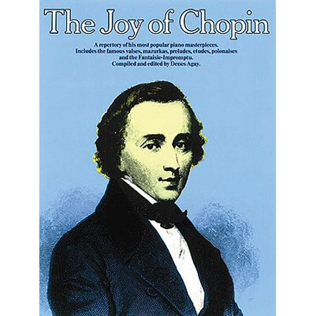 The Joy of Chopin : Piano Solo