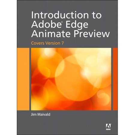 Introduction to Adobe Edge Animate Preview (covers version 7) -