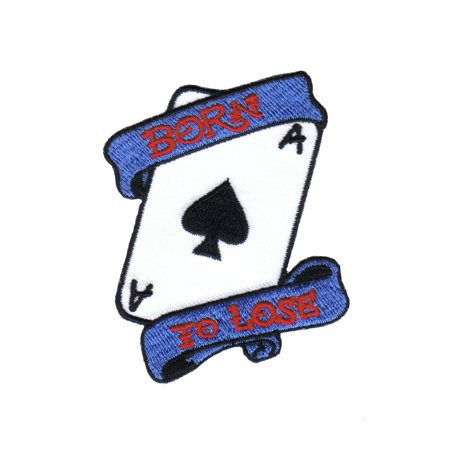 Born To Lose Poker Card Ace Of Spades Embroidered Iron On Applique Patch FD