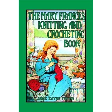 Mary Jane Knitting Pattern (The Mary Frances Knitting and Crocheting Book - eBook)