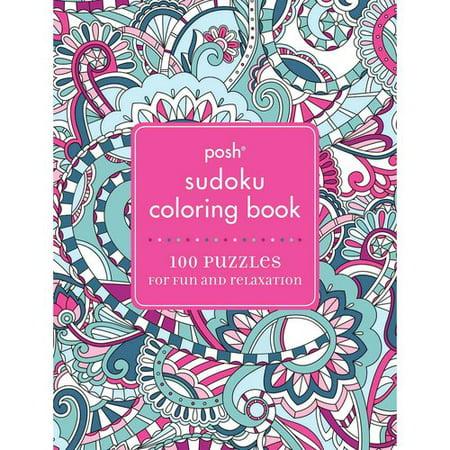 Posh Sudoku Coloring Book 100 Puzzles For Fun