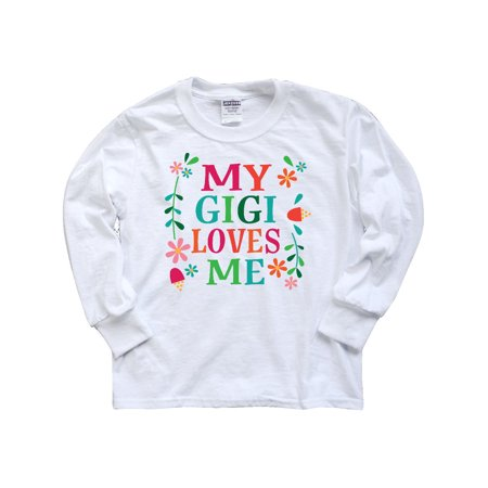 My Gigi Loves Me Girls Gift Apparel Youth Long Sleeve T-Shirt