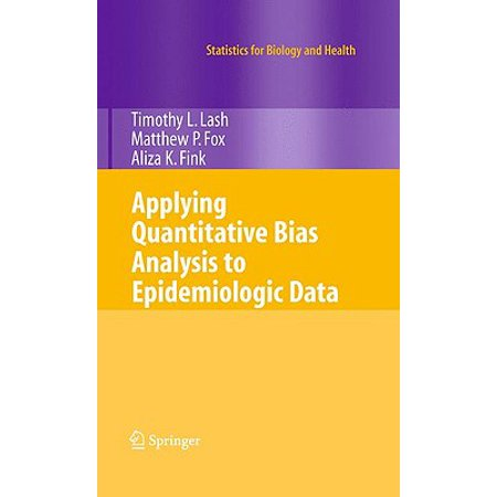 Applying Quantitative Bias Analysis to Epidemiologic (Introduction To Statistics And Quantitative Data Analysis)
