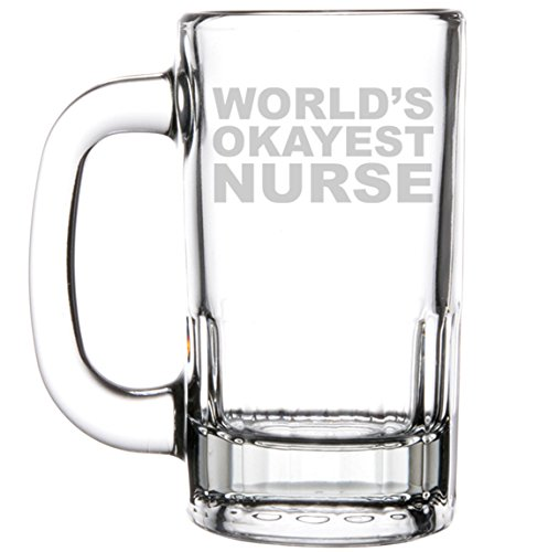 12oz Beer Mug Stein Glass Funny World's Okayest Nurse by