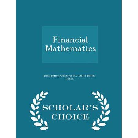 Financial Mathematics   Scholars Choice Edition
