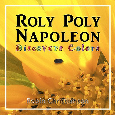 Roly Poly Napoleon Discovers Colors for $<!---->