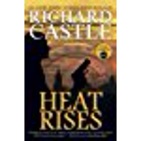 Heat Rises  Nikki Heat Series Book Three   Paperback