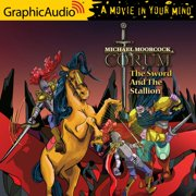 The Sword and the Stallion [Dramatized Adaptation] - Audiobook