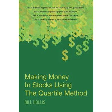 Making Money in Stocks Using the Quartile Method (Best Money Making Methods Runescape)