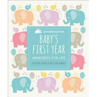 Baby's First Year: Memories for Life - A Keepsake Journal of Milestone Moments