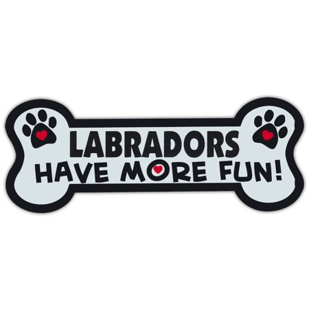 Dog Bone Shaped Magnets: Labradors Have More Fun! (Black, Yellow, Chocolate) (Fun Magnets)